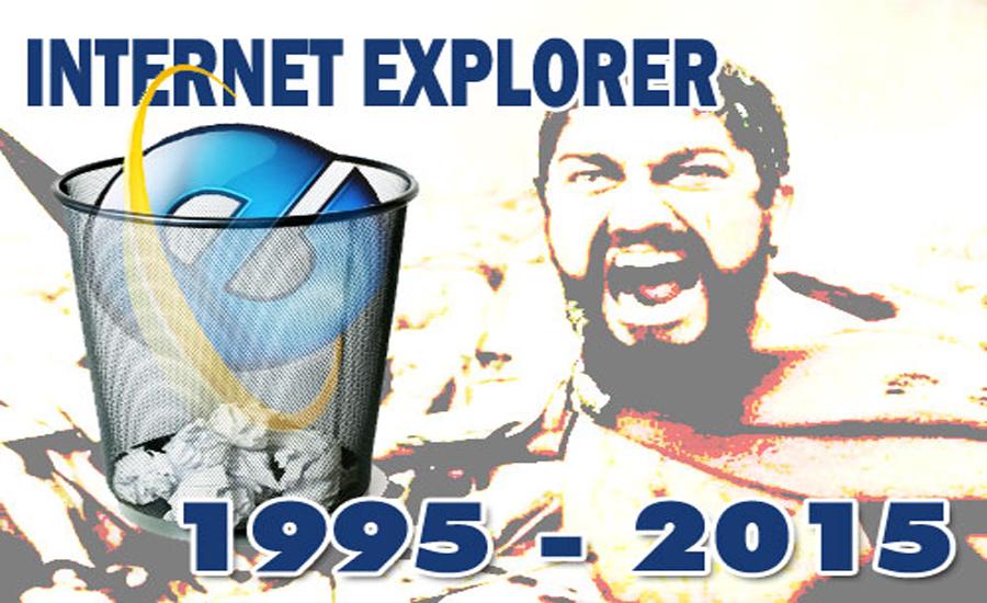 Terima Kasih Internet Explorer, 1995-2015